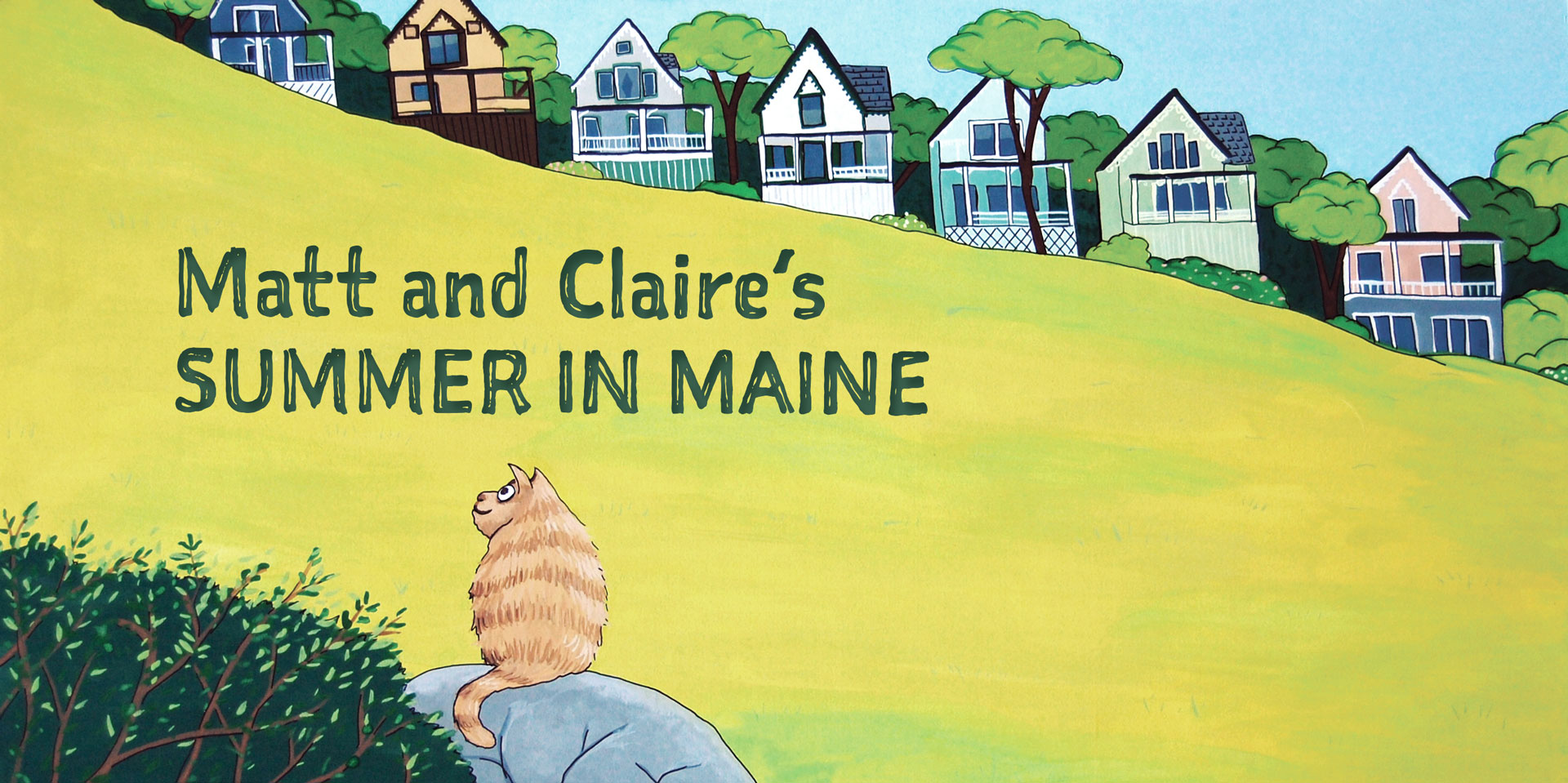 Matt and Claire's Summer in Maine